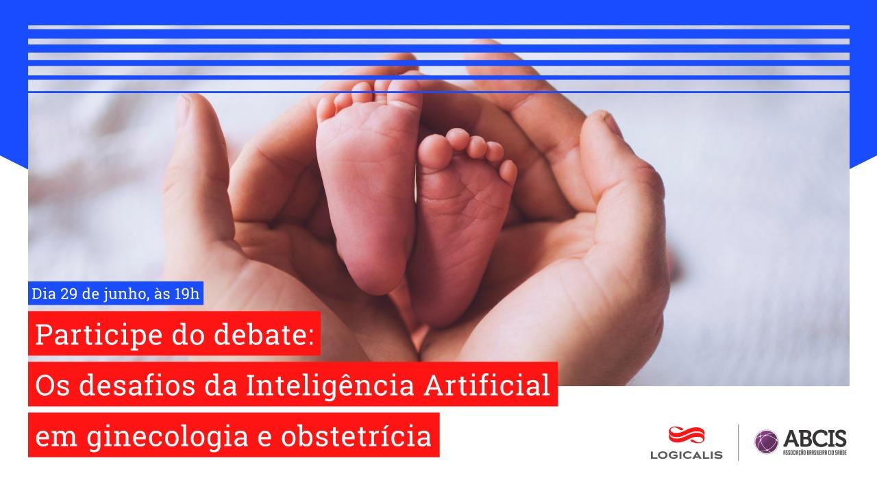 Os Desafios da Inteligência Artificial em Ginecologia e Obstetrícia